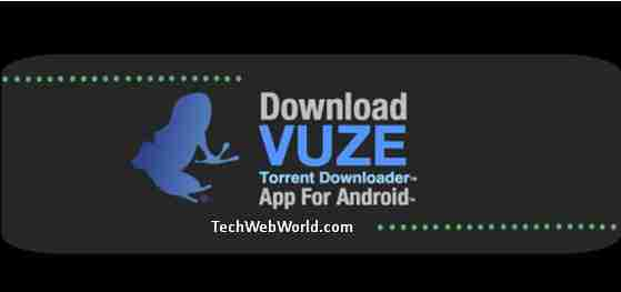 vuze torrent app for android