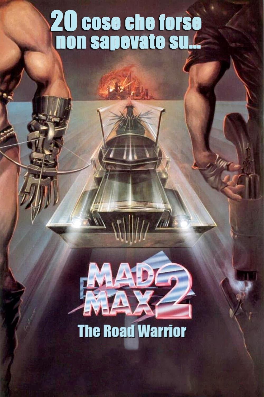 Mad Max 2 Il guerriero della strada trivia