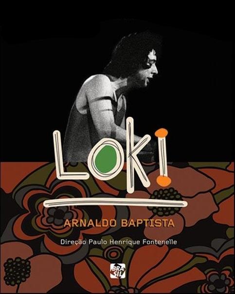 Documentário: Loki – Arnaldo Baptista
