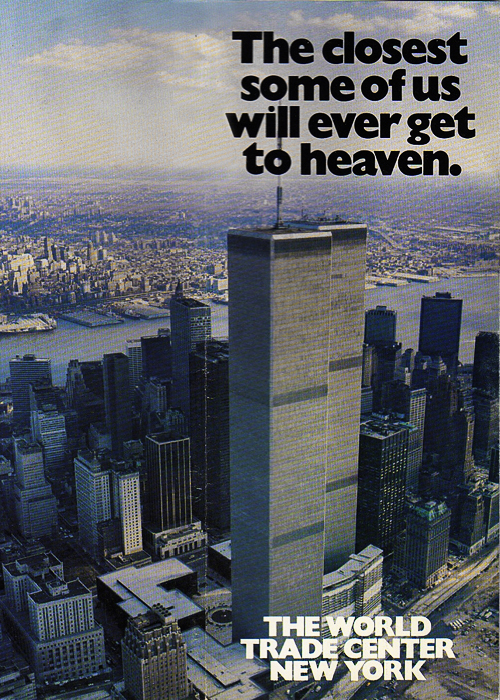 World Trade Center - The Closest Some of Us Will Ever Get to Heaven