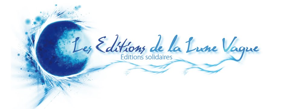 Les Editions et Ateliers de la Lune Vague
