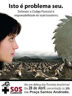 cartaz de divulgação da manifestação em defesa do Código Florestal Brasileiro, dia 20 de abril em Curitiba