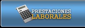 Calcula tus Prestaciones Laborales