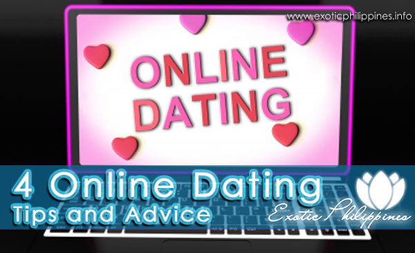 4 Online Dating Tips and Advice