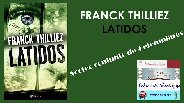 Sorteo conjunto de Latidos de Franck Thilliez