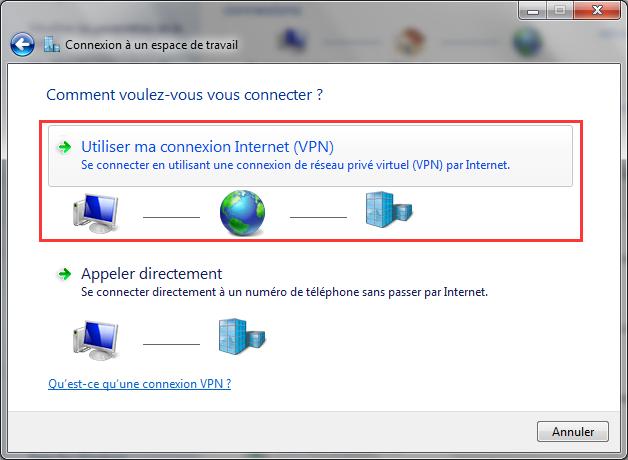 "cliquer ""Utiliser ma connexion Internet (VPN)"""