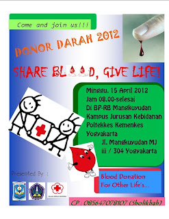 "DONOR DARAH 2012  ""SHARE BLOOD, GIVE LIFE ! """