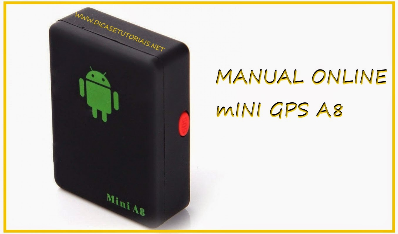 Manual Online Do Mini A8 Gps on micro gps tracker