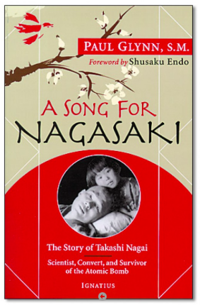 The Life of Takashi Nagai as told by Paul Glynn, S.M.