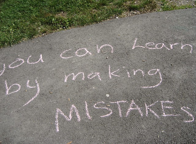 5 Reasons Why You Shouldn't Be Afraid Of Making Mistakes