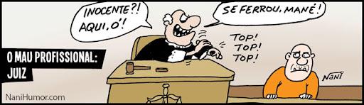 Tiras: O mau profissional. juiz