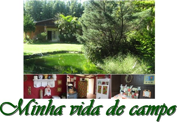Minha vida de campo!