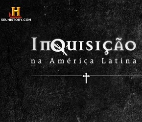 Download - Inquisição na América Latina HDTV MKV 720P Dublado
