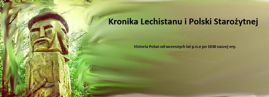 Kronika Lechistanu i Polski Starożytnej