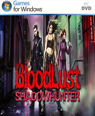 BloodLust Shadowhunter [RELOADED]