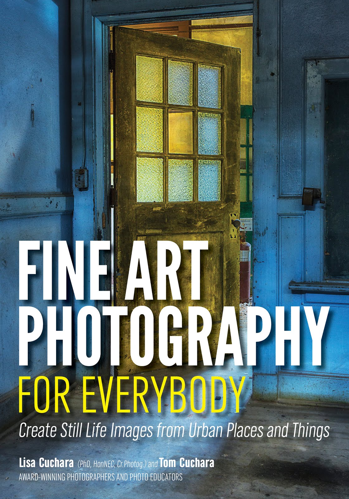 """Order our book """"Create Fine Art Photographs from Historic Places and Rusty Things"""""""