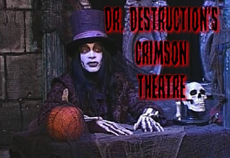 Dr.Destruction's Crimson Theatre Shown on BTV