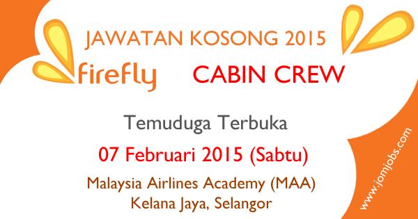 Jawatan Kosong Firefly Cabin Crew 2015 (Temuduga Terbuka)