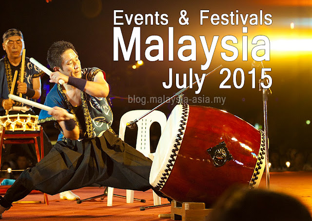 Events and Festivals in Malaysia July 2015