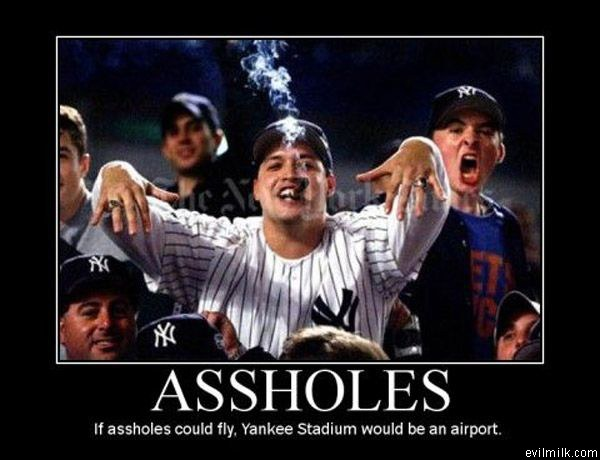 Picture yankee guys an asshole