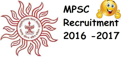 MPSC Recruitment 2016 -2017, MPSC Calendar 2016-2017