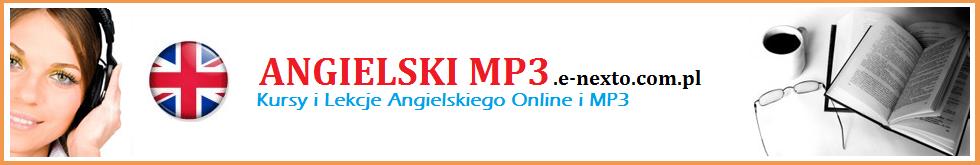 ANGIELSKI MP3 - Szybka Nauka Angielskiego - Kursy i Lekcje.
