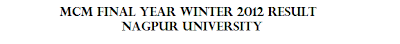 MCM Final Year Winter 2012 Result Nagpur University