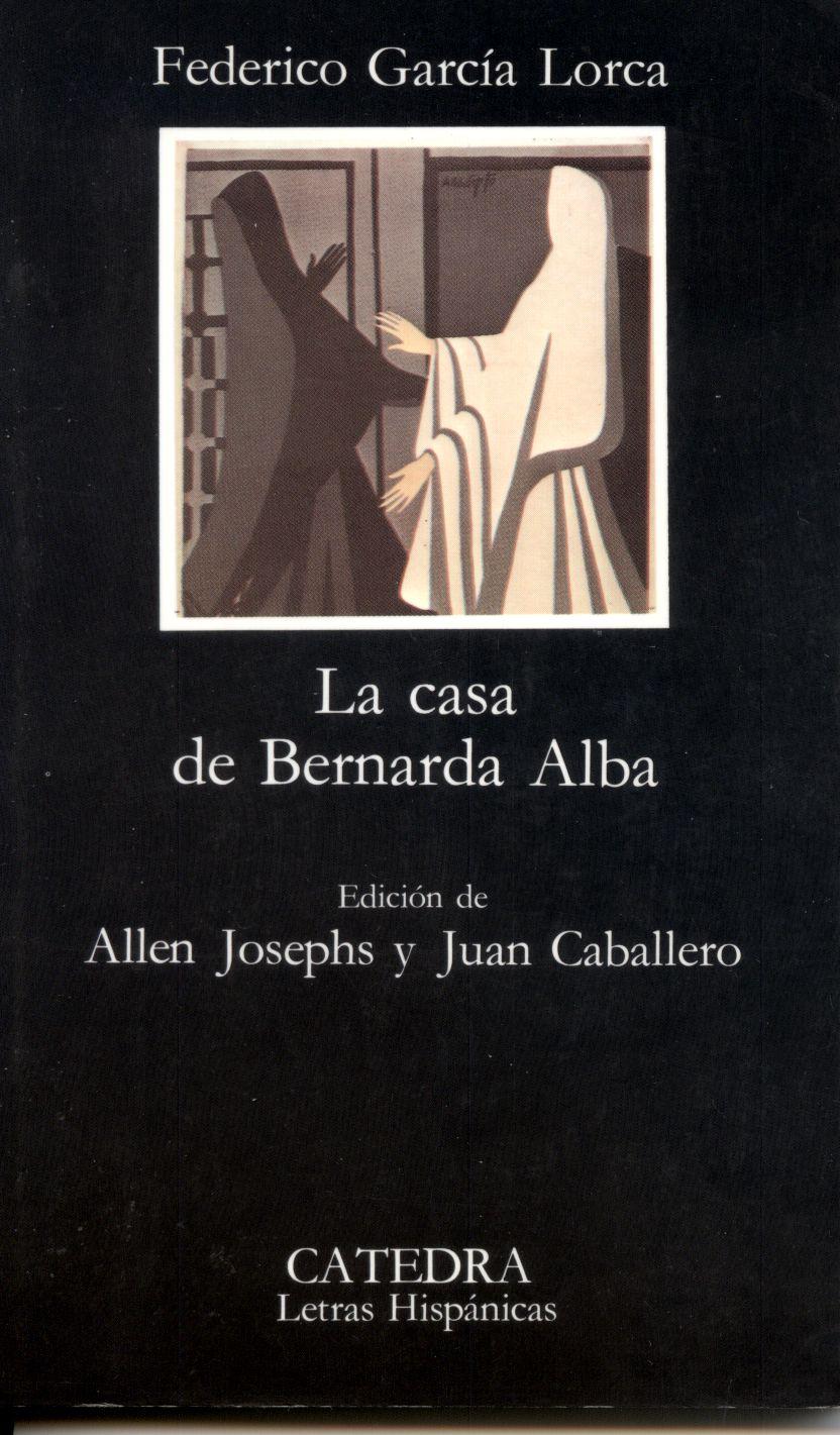 la casa de bernarda alba essay Includes: model essay on técnicas para mostrar el tema de la represión and  essay preparation guidelines vocabulary to demonstrate a critical.