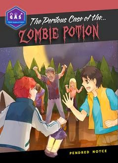 The Perilous Case of the Zombie Potion  cover