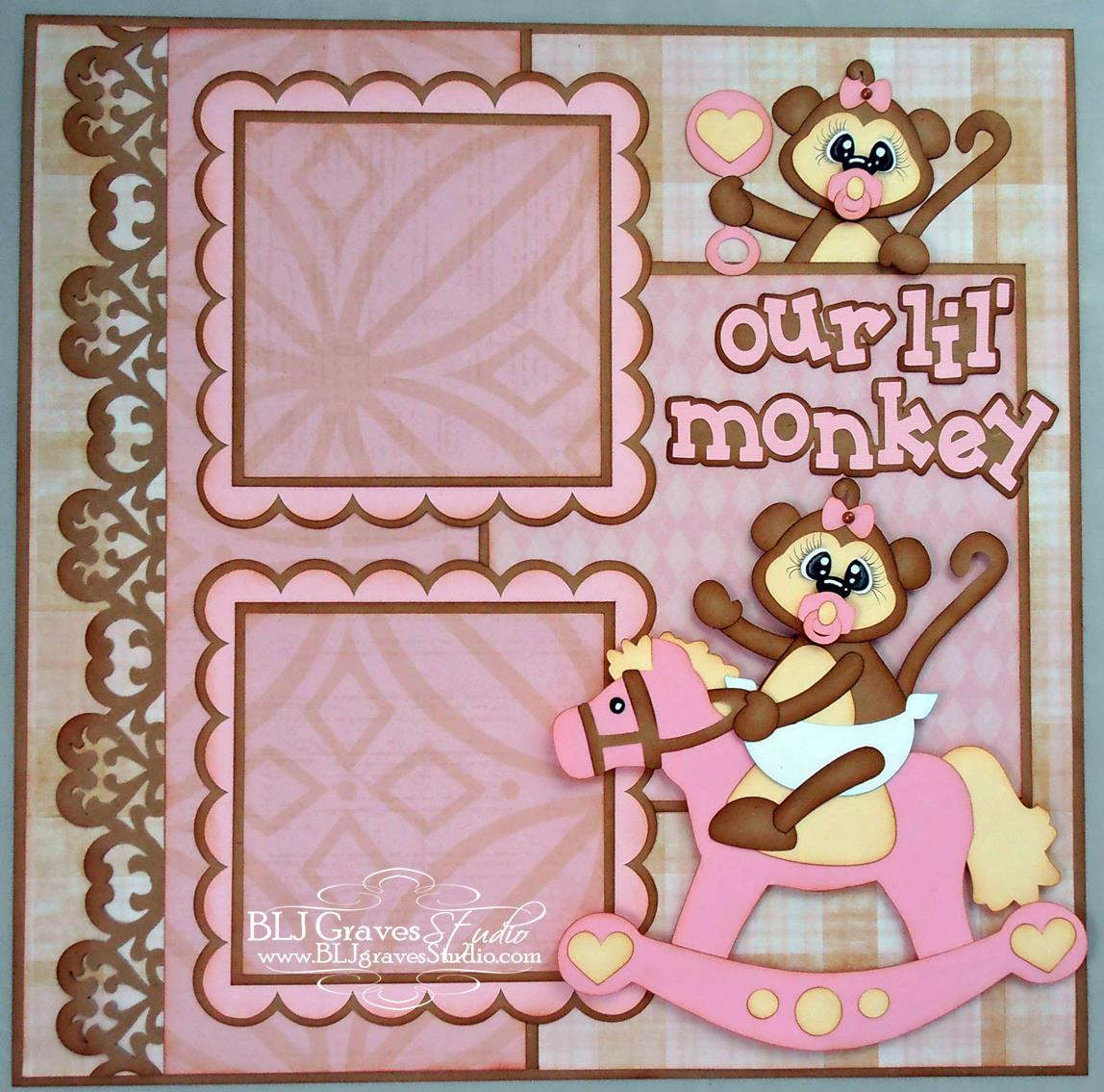How to scrapbook for baby girl - I Used The Lil Monkey Girl Cutting File From Designs On Cloud 9 For This Scrapbook Page