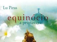 Resenha - Equinócio - a primavera - Lu Piras