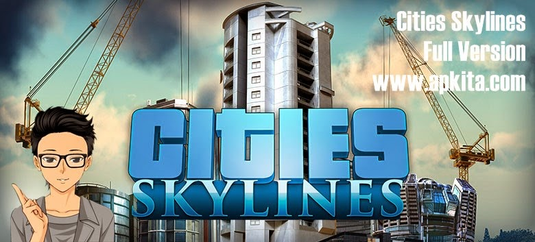 Cities Skylines Full Version