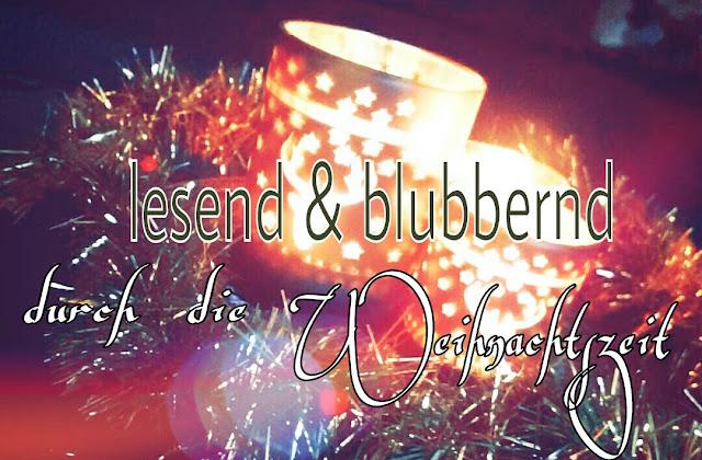 http://ankas-geblubber.blogspot.de/2015/12/lesend-blubbernd-durch-die.html