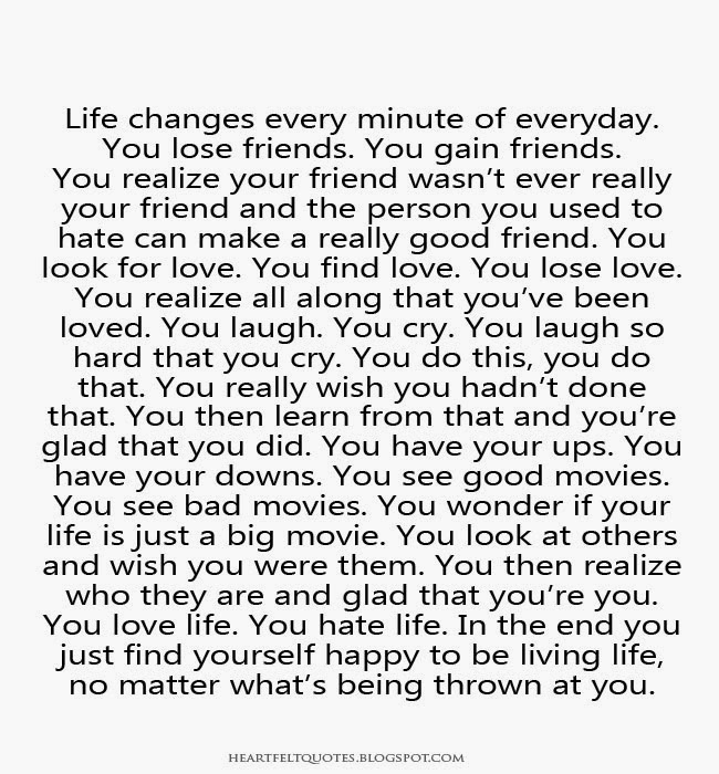 Life Changes Every Minute of Everyday Quote Life Changes Every Minute of