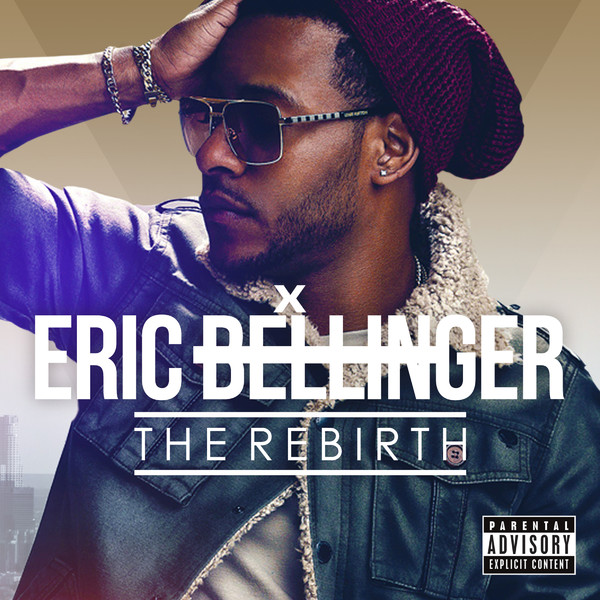 Eric Bellinger - The Rebirth (Japan Edition)  Cover