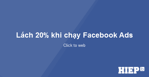 Hướng dẫn cách lách 20% text khi chạy quảng cáo trên Facebook