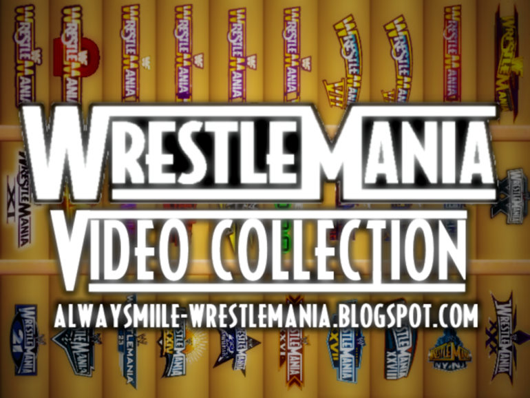 Wrestlemania Video Collection
