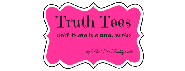 Truth Tees are available at My Fabulous Boobies