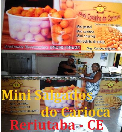 Fábrica de Mini Salgados do Carioca-Centro de Reriutaba-CE