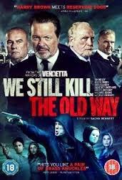 مشاهدة فيلم We Still Kill the Old Way 2014 اون لاين وتحميل مباشر