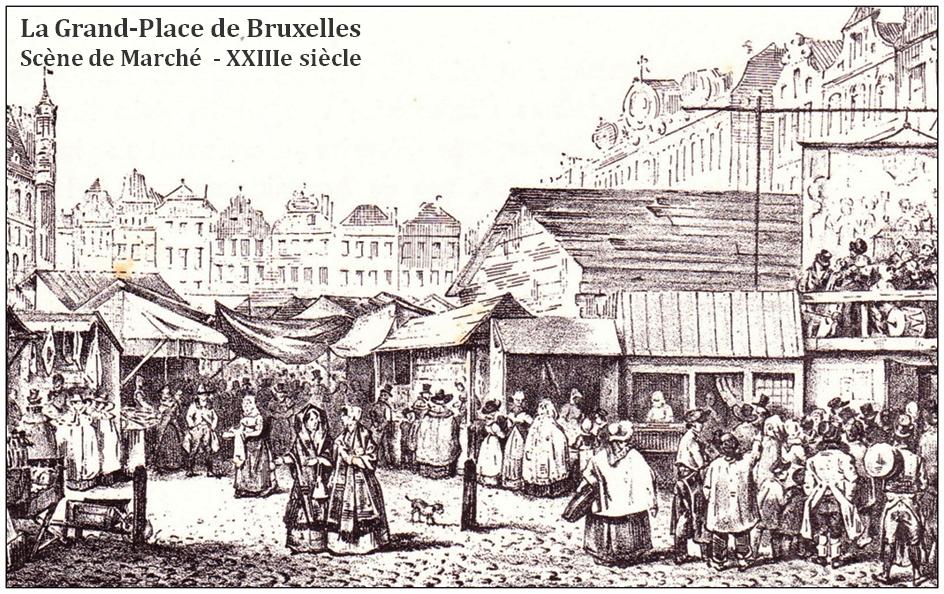 Grand-Place de Bruxelles - Scène de Marché - XVIIIe siècle - Bruxelles-Bruxellons