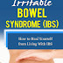 Irritable Bowel Syndrome - Free Kindle Non-Fiction