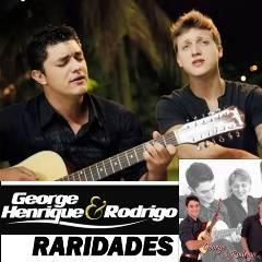 George Henrique e Rodrigo - Raridades