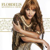Download Flordelis Questiona ou Adora - Baixar novo cd de flor de lis 2012 Flor de liz