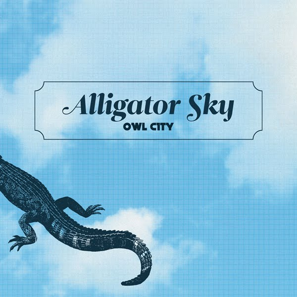 Single+album+art+owl+city+alligator+sky