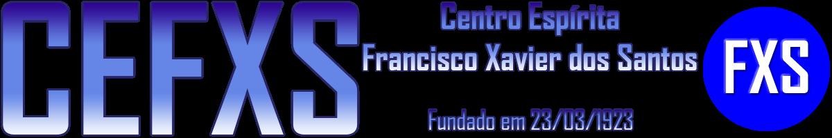 Centro Espírita Francisco Xavier dos Santos - FXS