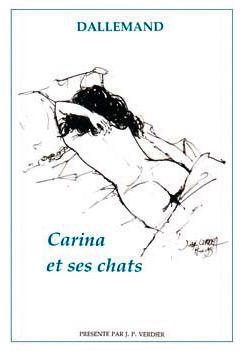 Carina et ses chats. Textes de Jean-Jacques Dallemand ; illustrations de José Corréa. Editions de la Lauze