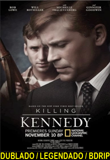 Assistir Matando Kennedy Dublado