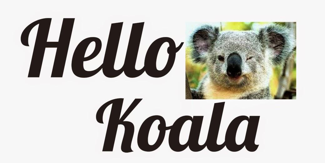 Hello Koala!