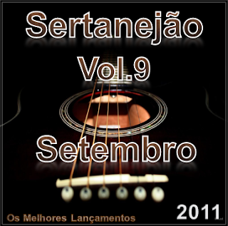 Download: CD Sertanejão Vol.9 - Setembro 2011 (Os Melhores Lançamentos do Sertanejo Universitário)